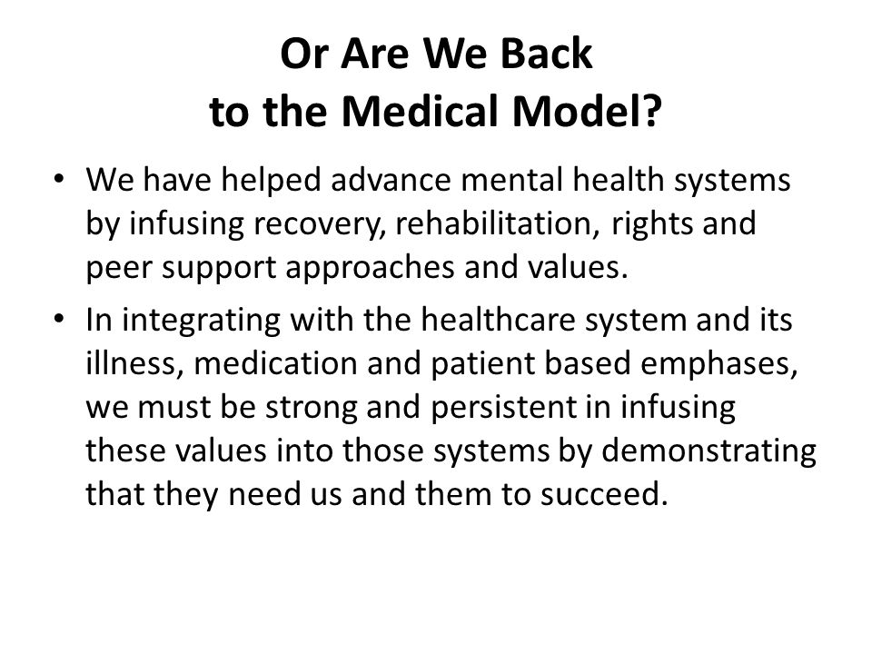 Or Are We Back to the Medical Model