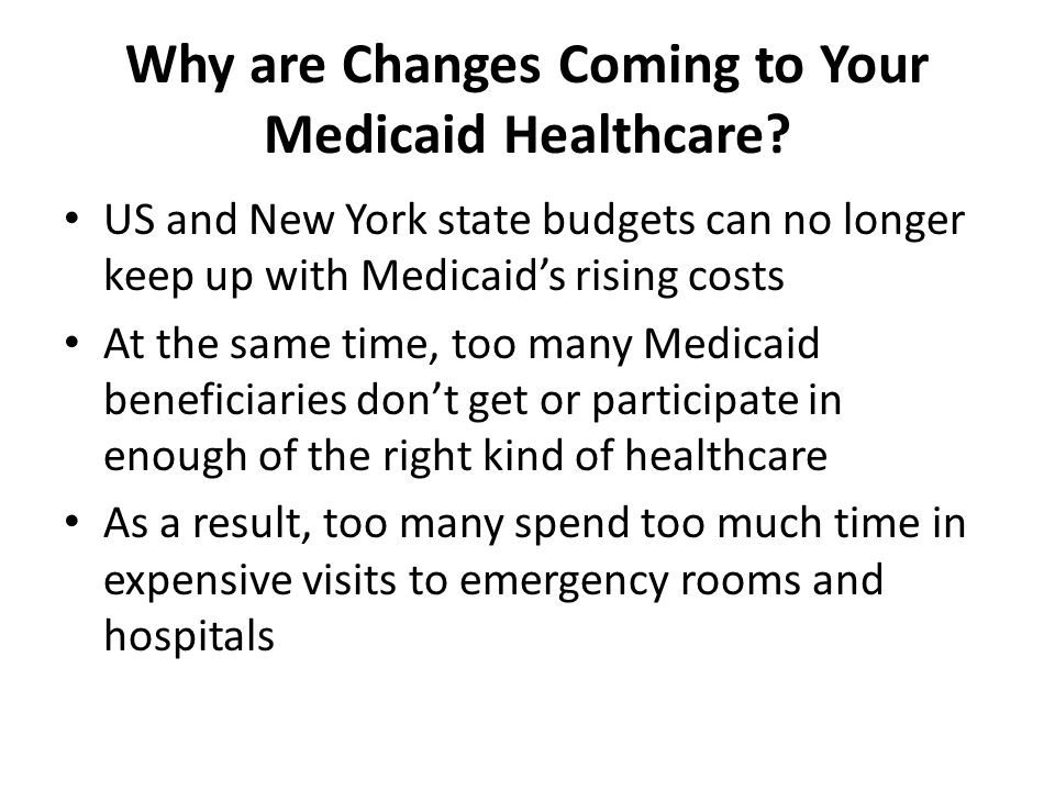 Why are Changes Coming to Your Medicaid Healthcare