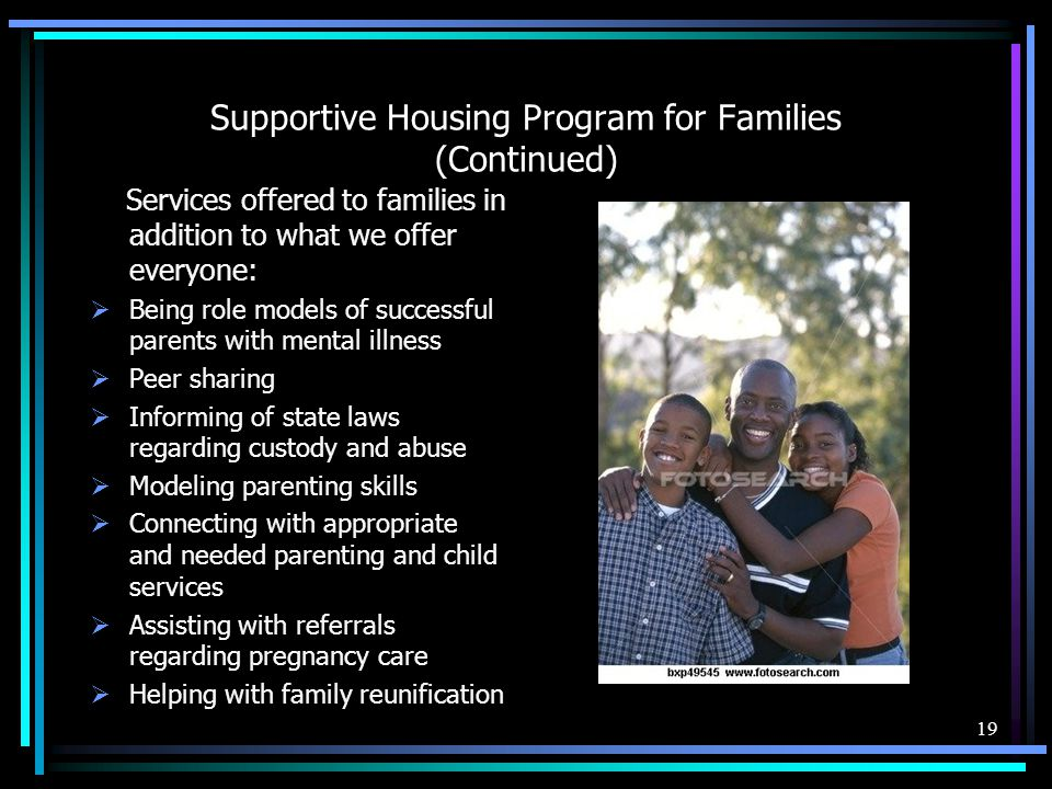 Supportive Housing Program for Families (Continued)