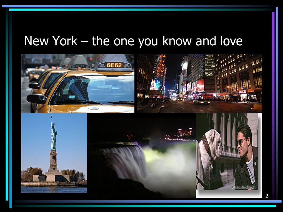 New York – the one you know and love