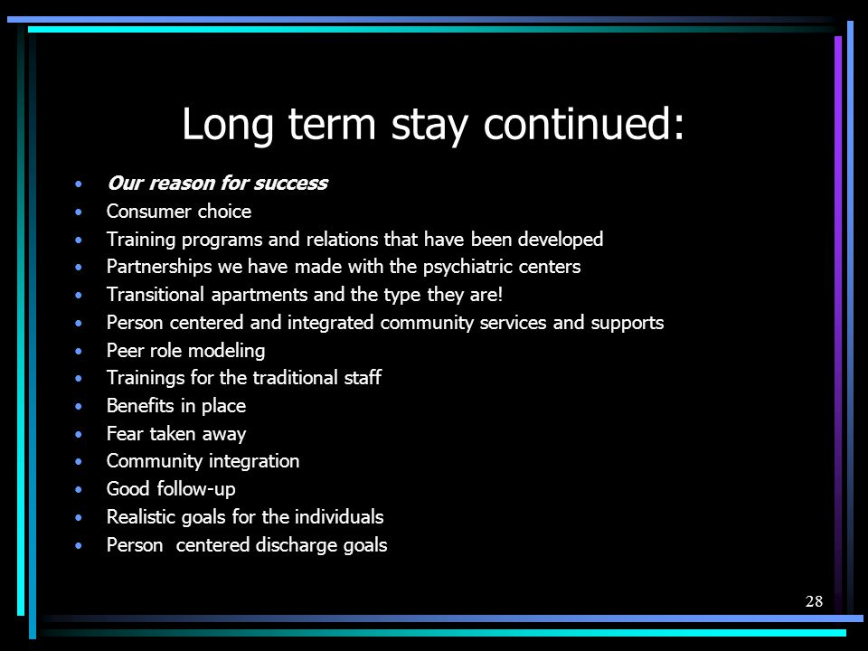 Long term stay continued: