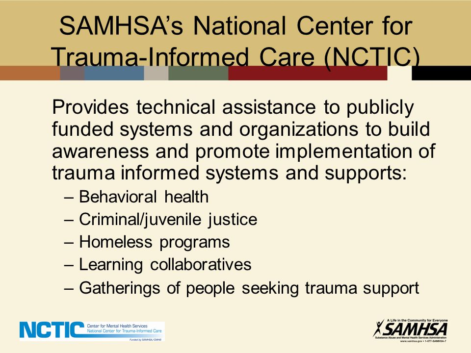 SAMHSA's National Center for Trauma-Informed Care (NCTIC)