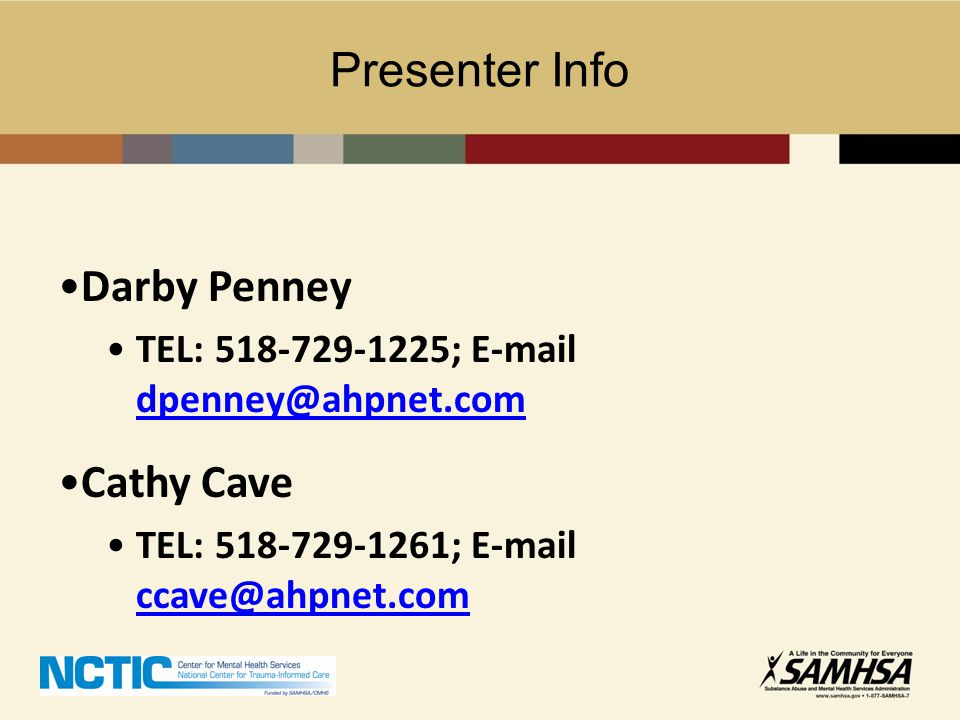 Presenter Info Darby Penney Cathy Cave
