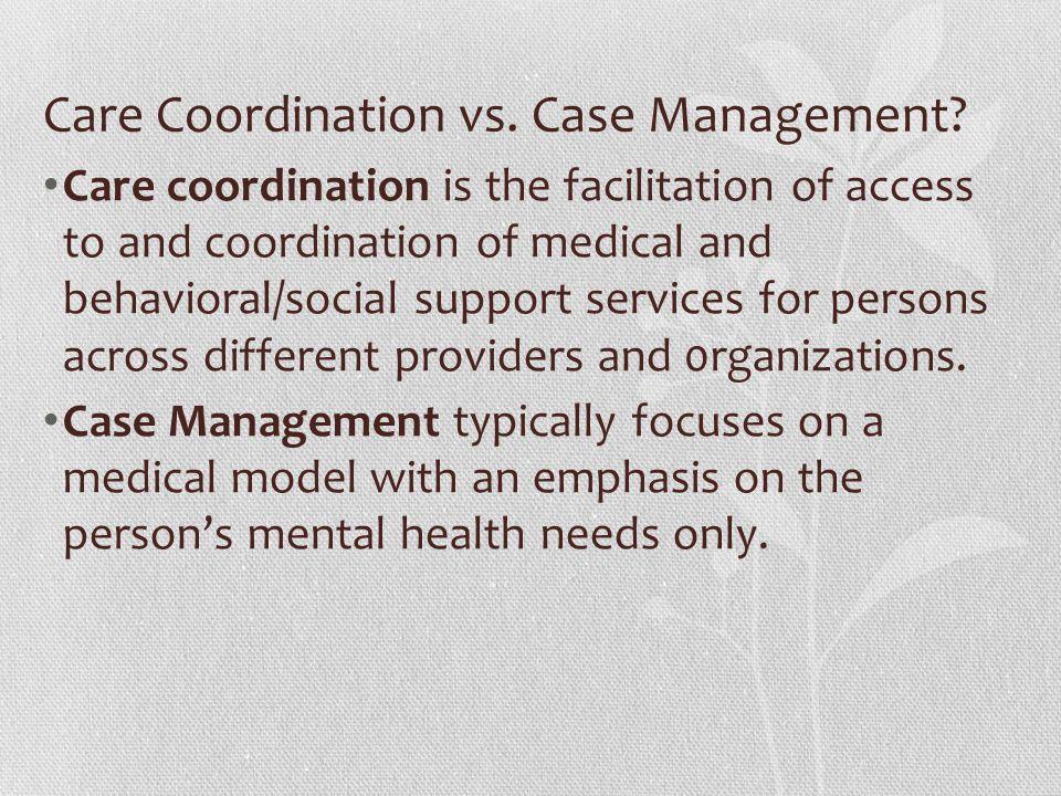 Care Coordination vs. Case Management