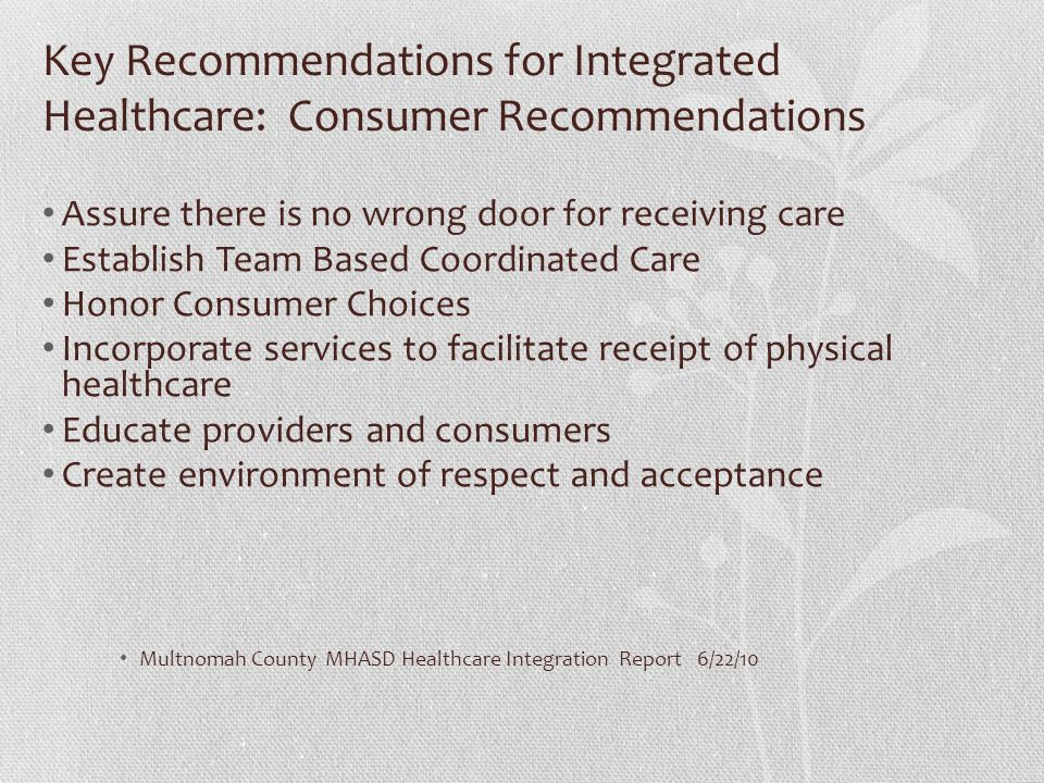 Key Recommendations for Integrated Healthcare: Consumer Recommendations