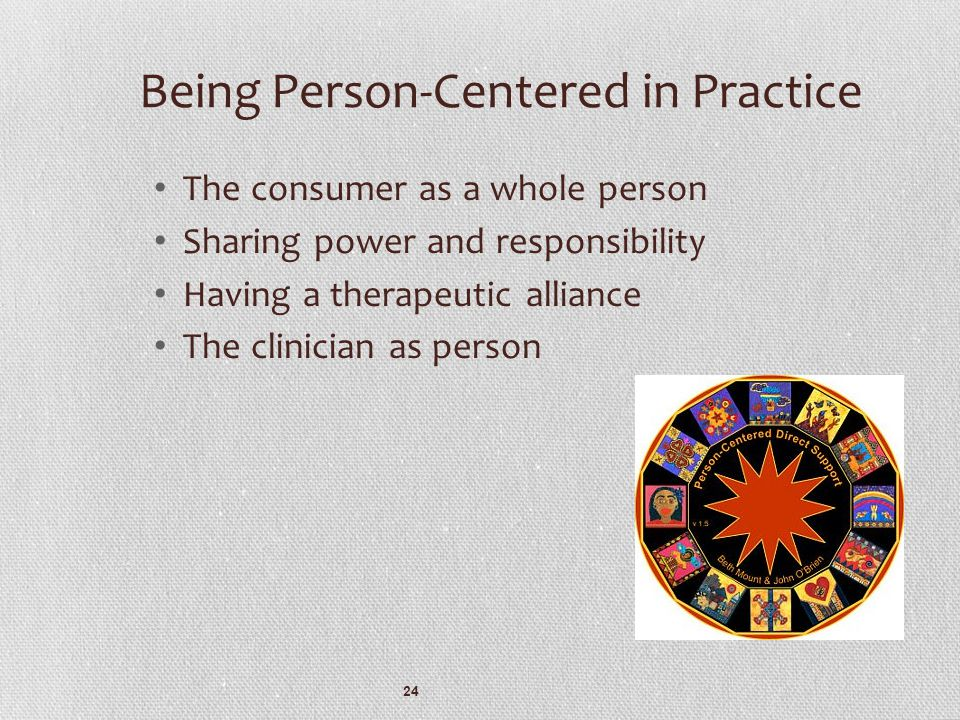 Being Person-Centered in Practice