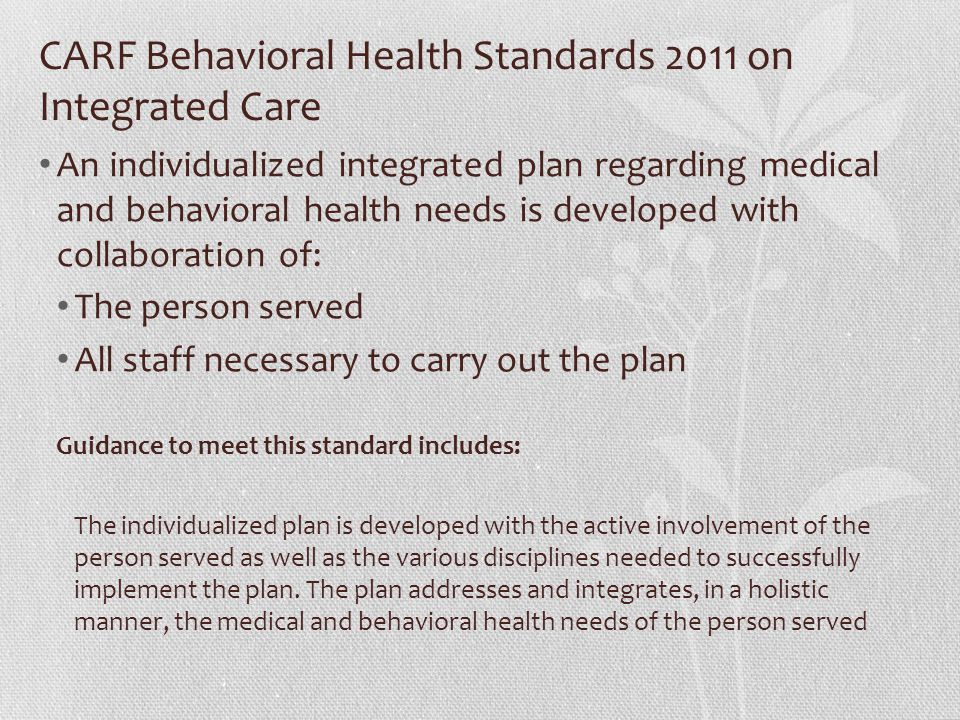 CARF Behavioral Health Standards 2011 on Integrated Care