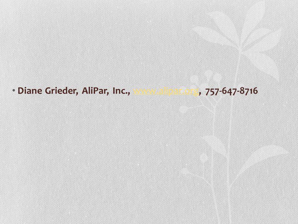 Diane Grieder, AliPar, Inc., www.alipar.org, 757-647-8716