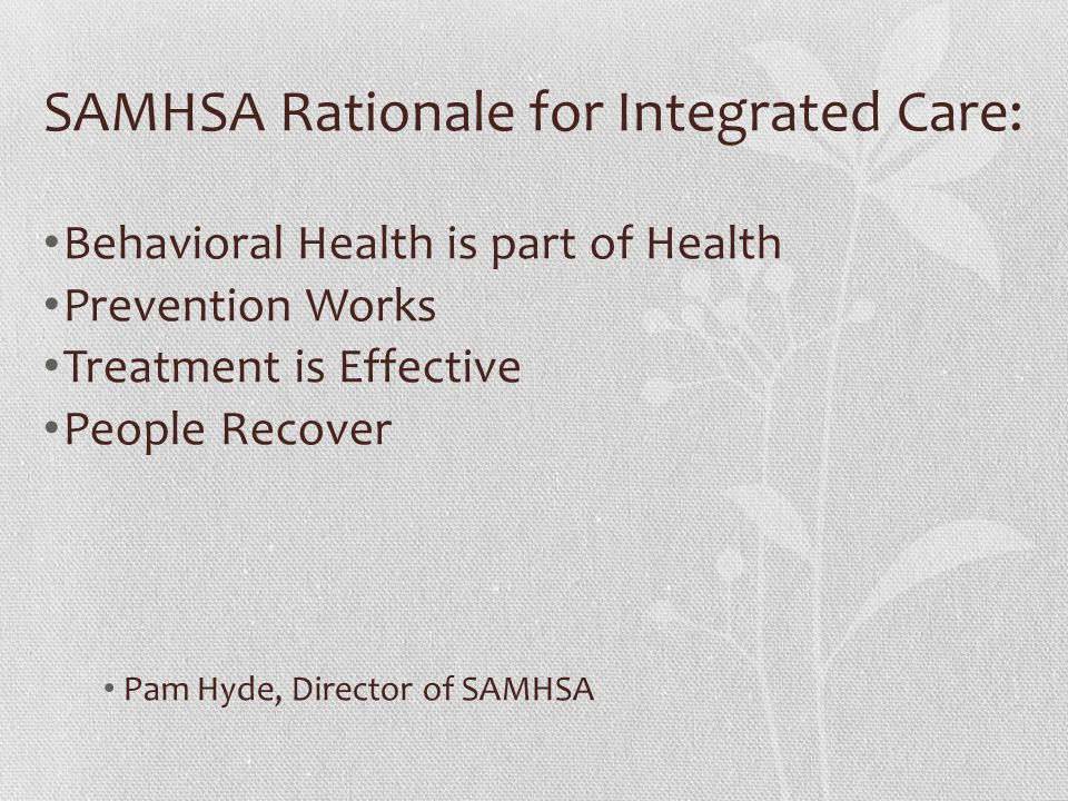 SAMHSA Rationale for Integrated Care: