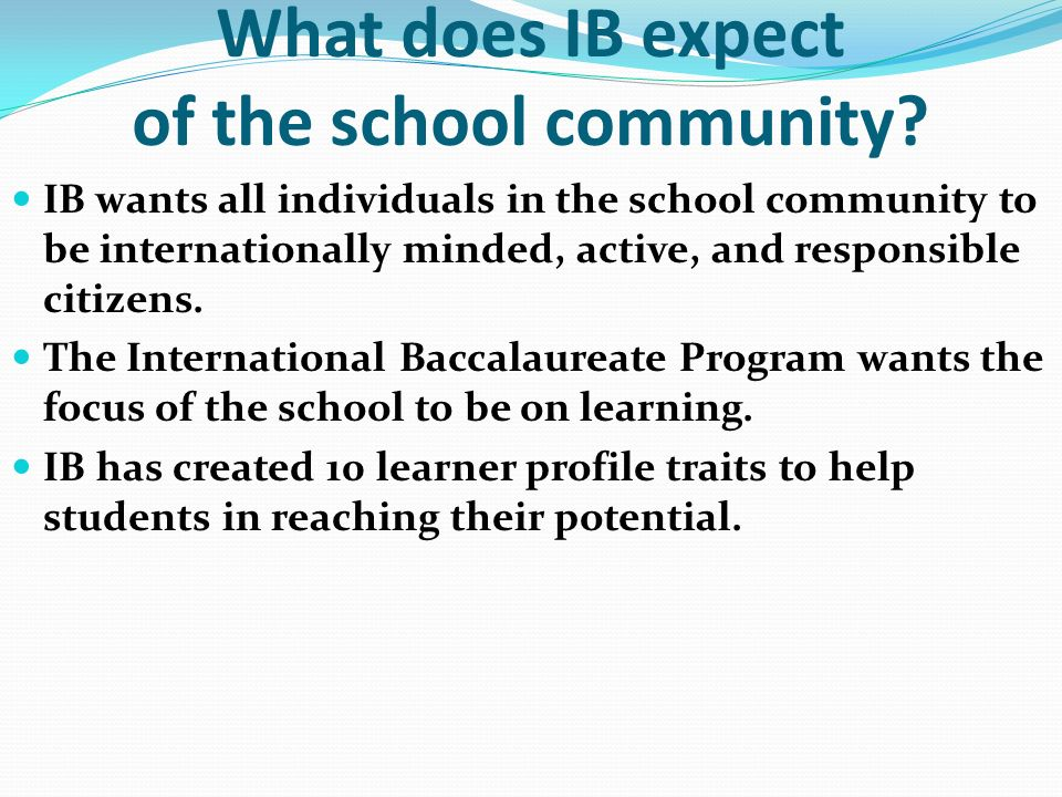 What does IB expect of the school community