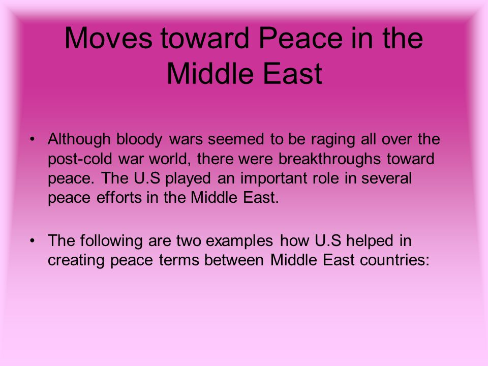 Moves toward Peace in the Middle East