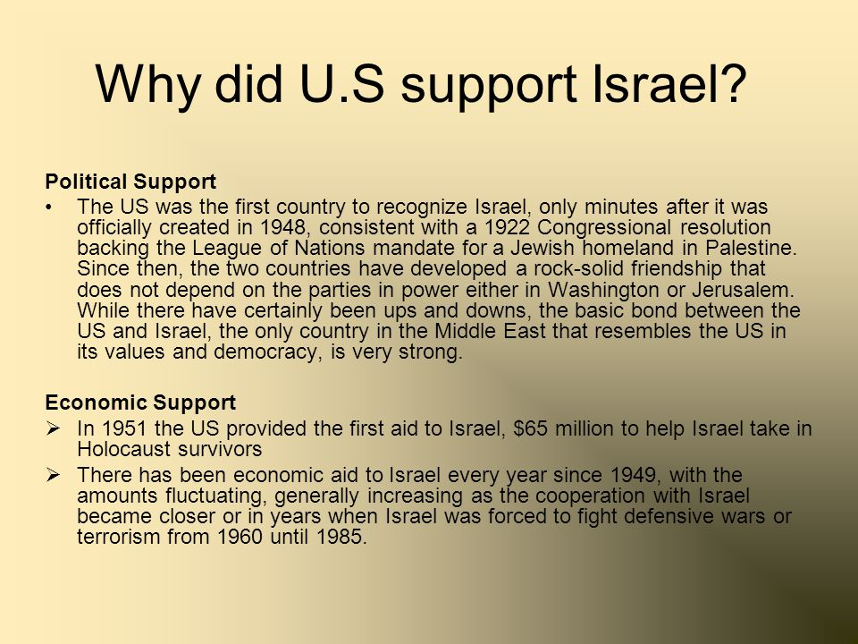Why did U.S support Israel
