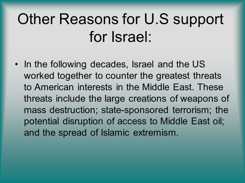 Other Reasons for U.S support for Israel: