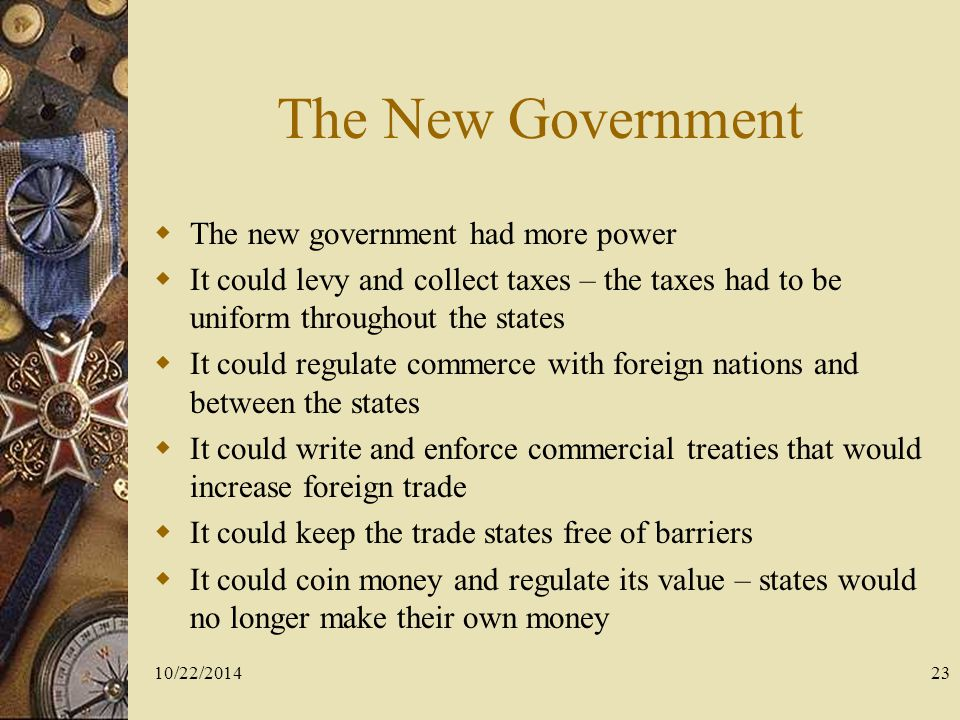 The New Government The new government had more power