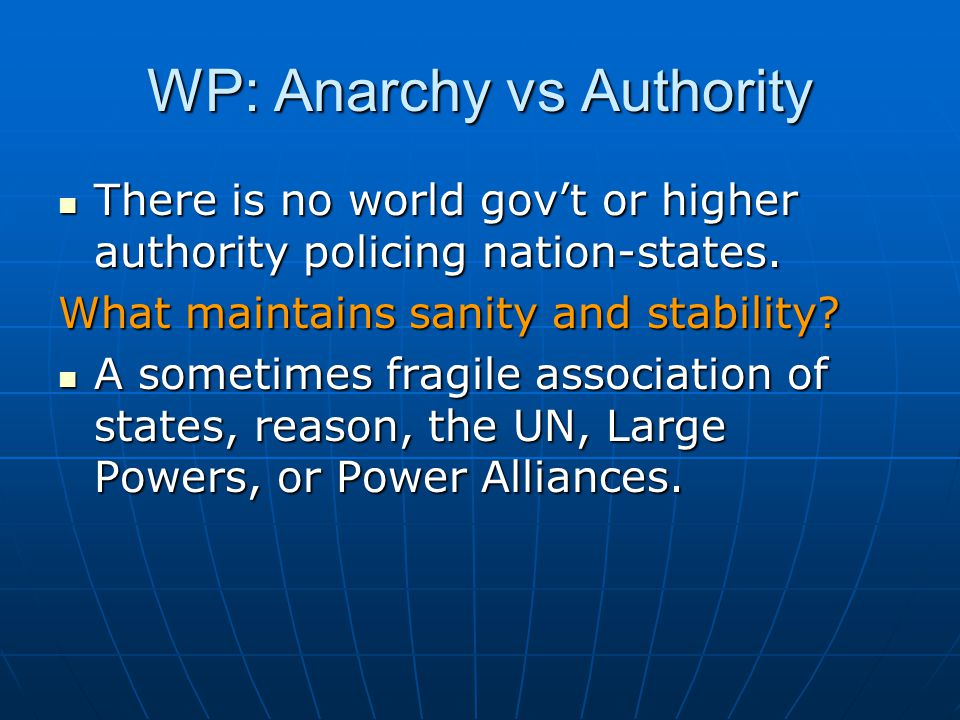 WP: Anarchy vs Authority