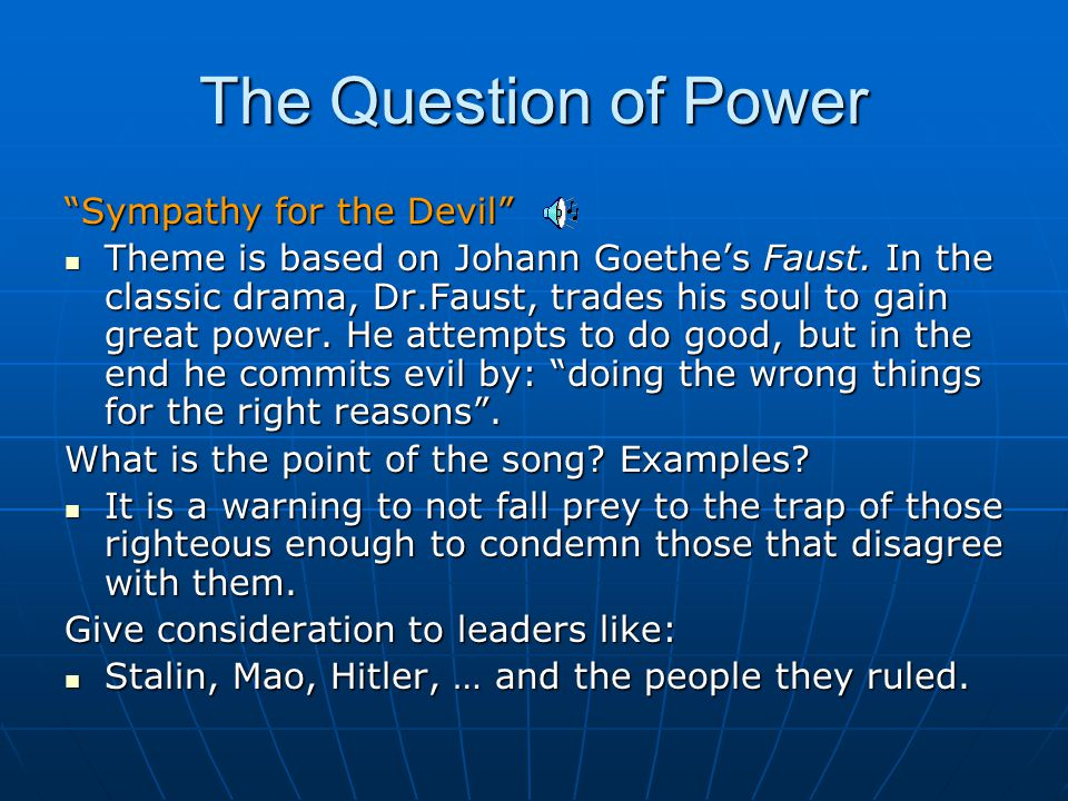 The Question of Power Sympathy for the Devil