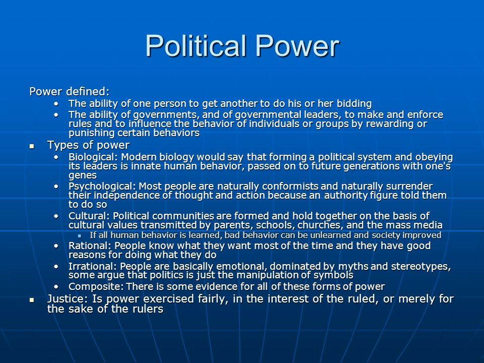 Political Power Power defined: Types of power