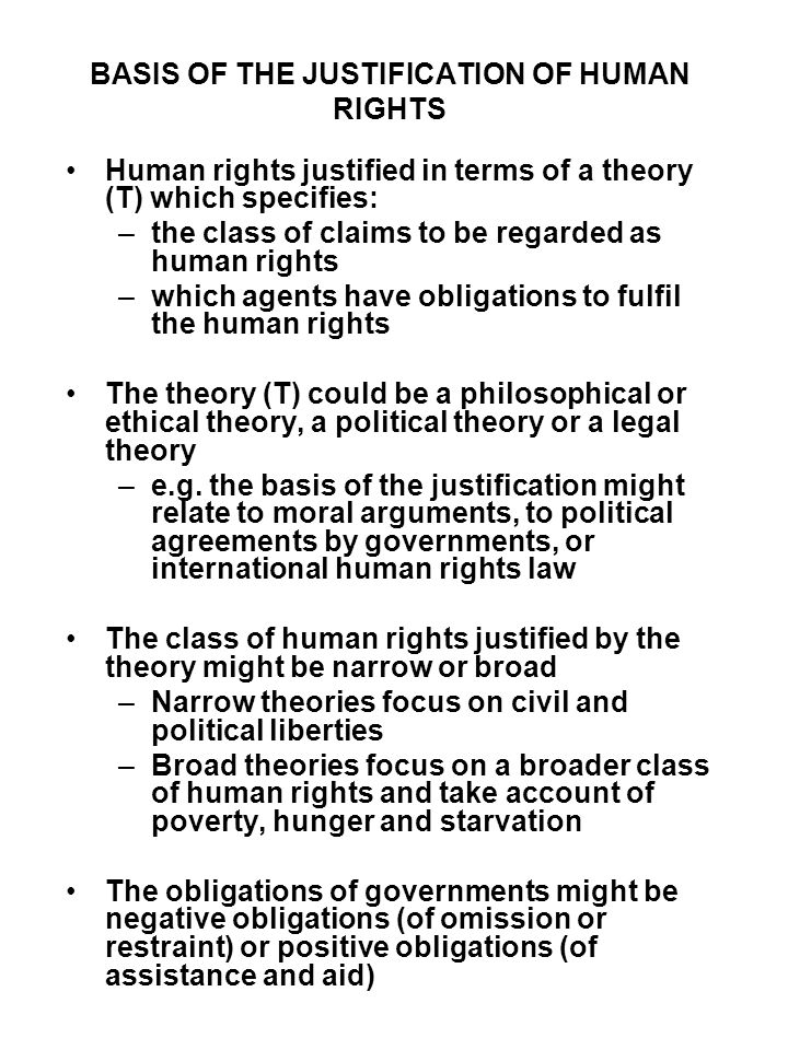 BASIS OF THE JUSTIFICATION OF HUMAN RIGHTS