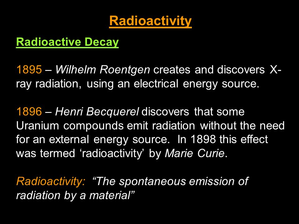 Radioactivity Radioactive Decay