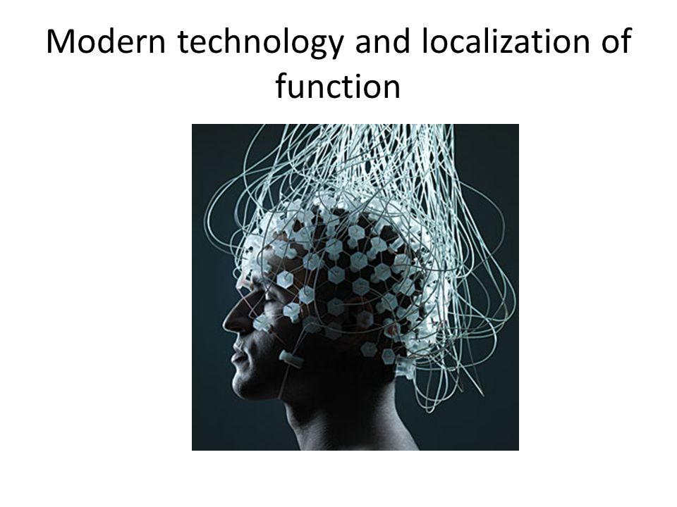 Modern technology and localization of function