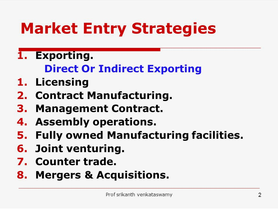 Market Entry Strategies