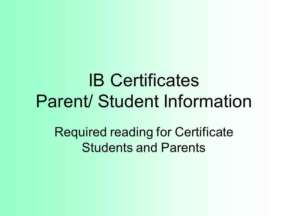 IB Certificates Parent/ Student Information