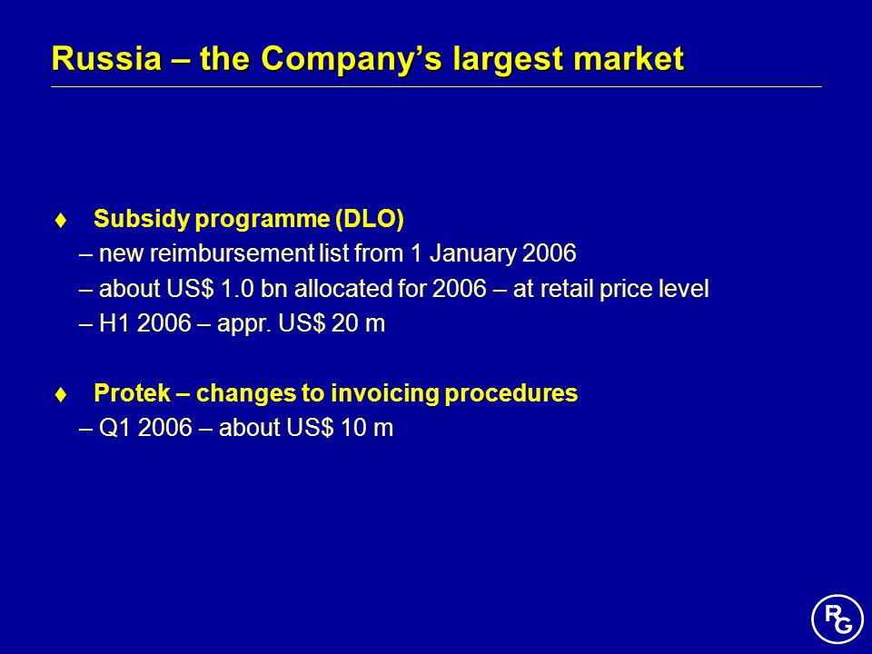 Russia – the Company's largest market