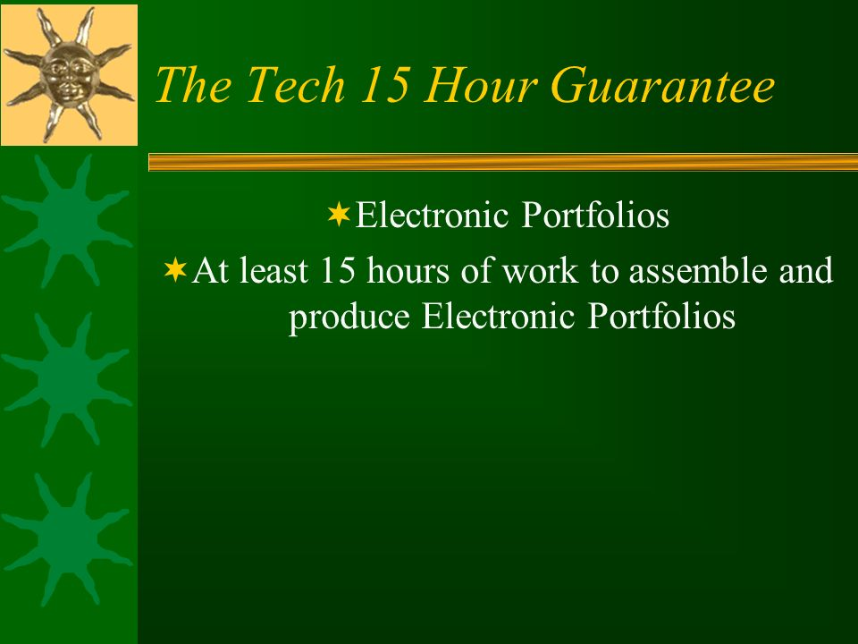 The Tech 15 Hour Guarantee