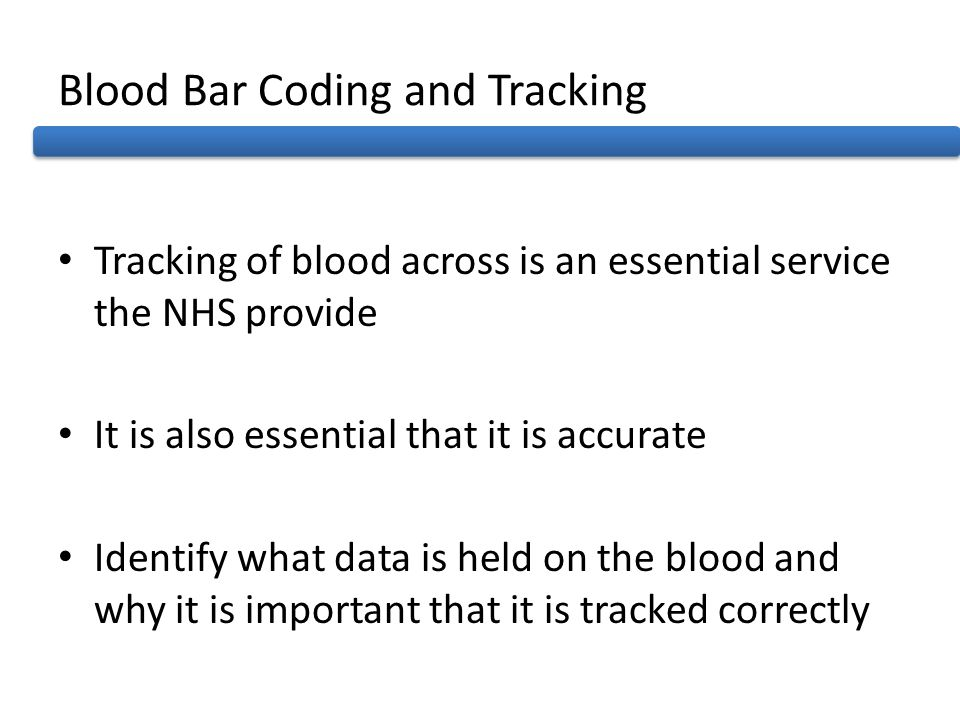Blood Bar Coding and Tracking
