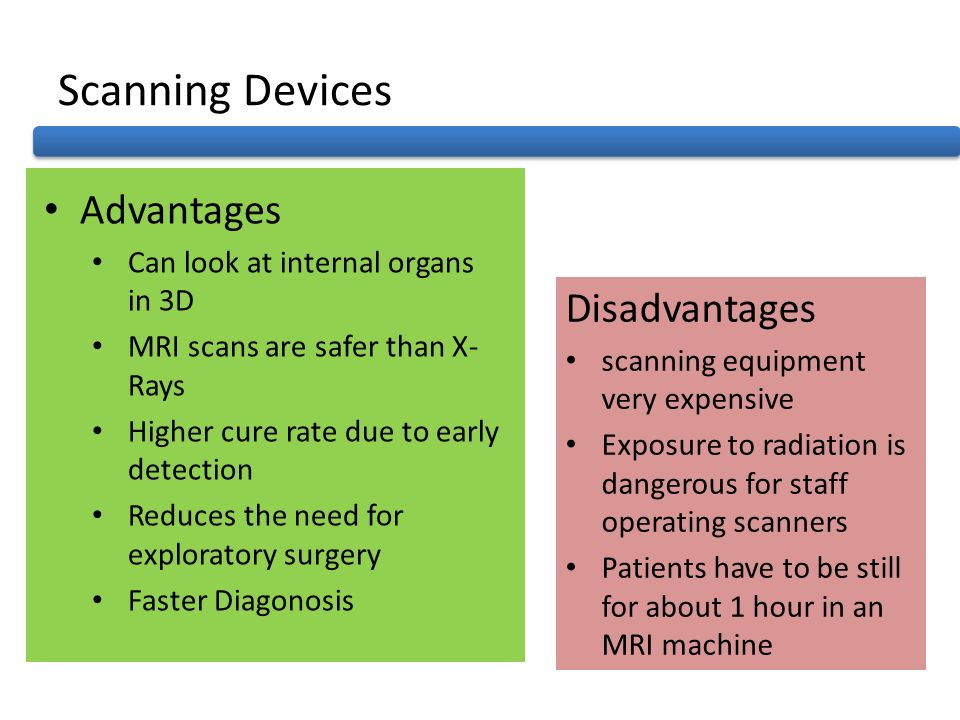 Scanning Devices Advantages Disadvantages