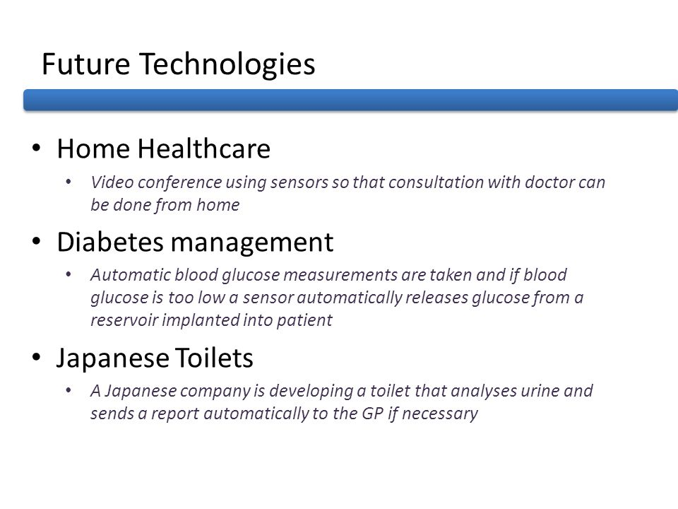 Future Technologies Home Healthcare Diabetes management