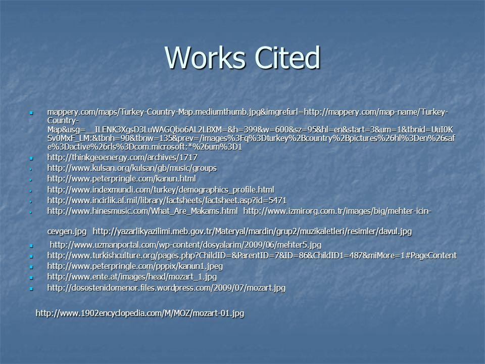Works Cited http://www.1902encyclopedia.com/M/MOZ/mozart-01.jpg