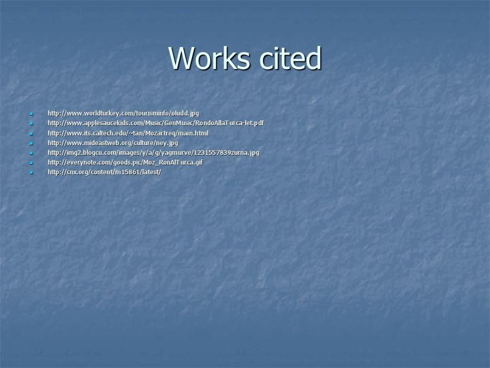 Works cited http://www.worldturkey.com/tourisminfo/oludd.jpg