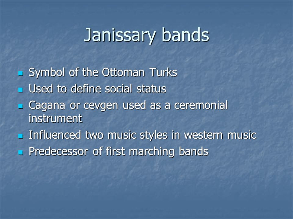 Janissary bands Symbol of the Ottoman Turks