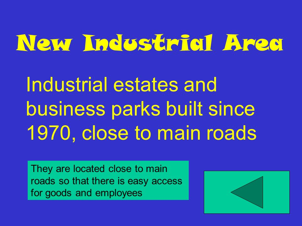 New Industrial Area Industrial estates and business parks built since 1970, close to main roads.