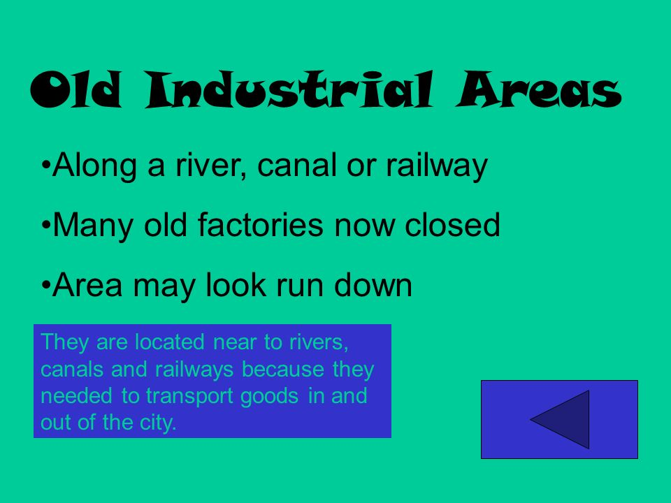 Old Industrial Areas Along a river, canal or railway