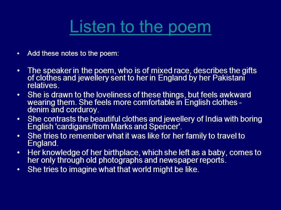 Listen to the poem Add these notes to the poem: