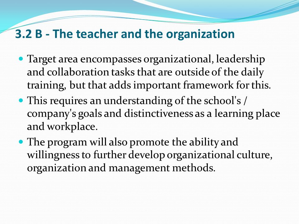 3.2 B - The teacher and the organization