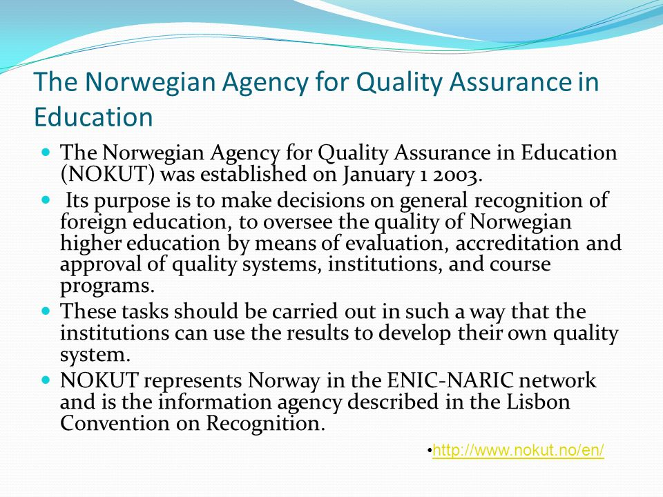 The Norwegian Agency for Quality Assurance in Education
