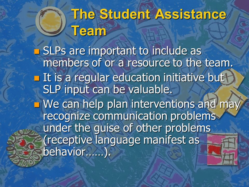 The Student Assistance Team