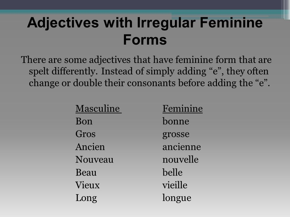 Adjectives with Irregular Feminine Forms