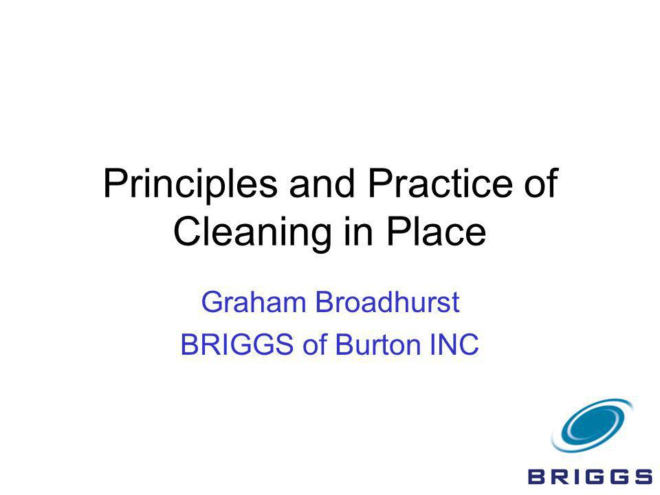 Principles and Practice of Cleaning in Place