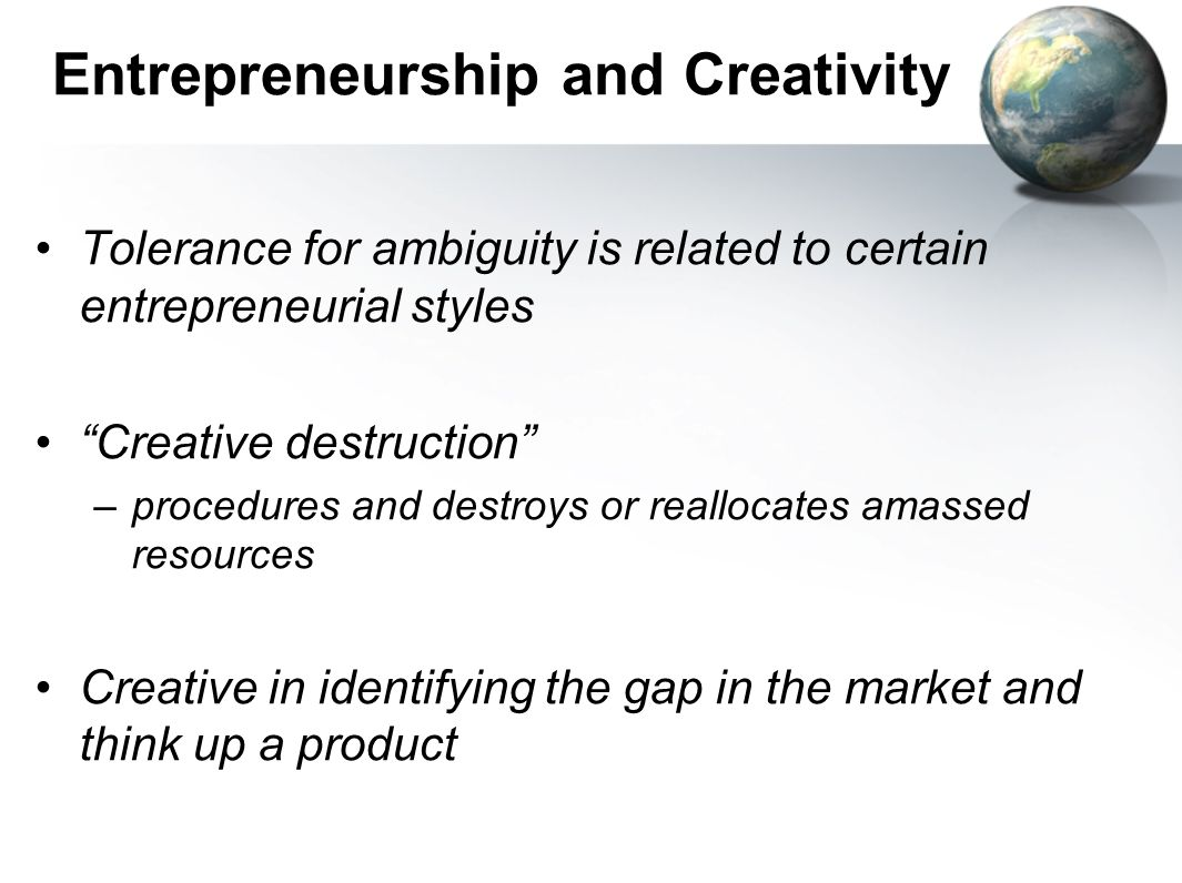 Entrepreneurship and Creativity