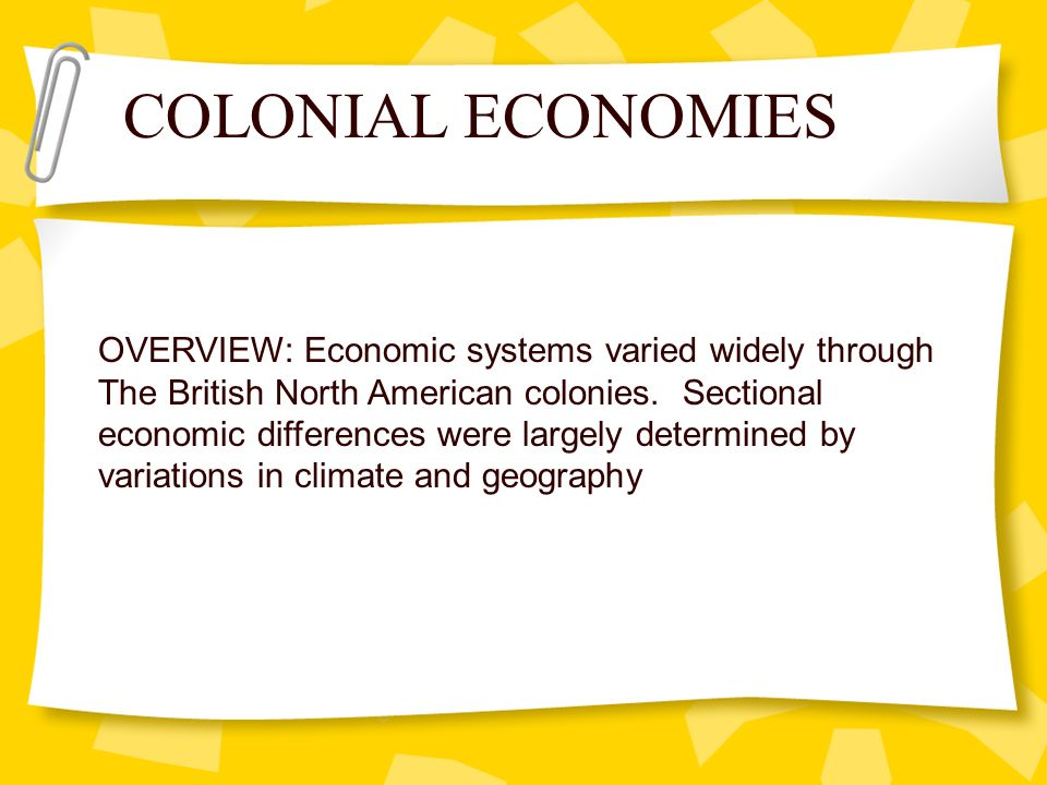 OVERVIEW: Economic systems varied widely through