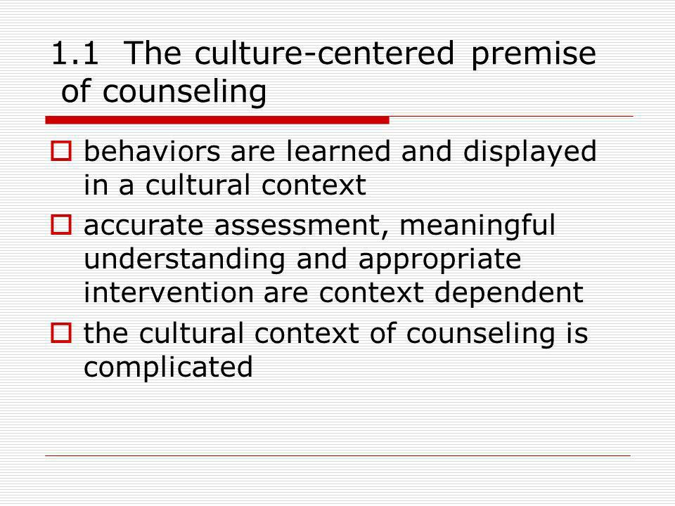 1.1 The culture-centered premise of counseling