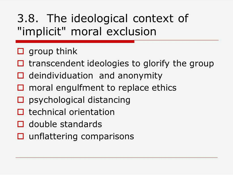 3.8. The ideological context of implicit moral exclusion