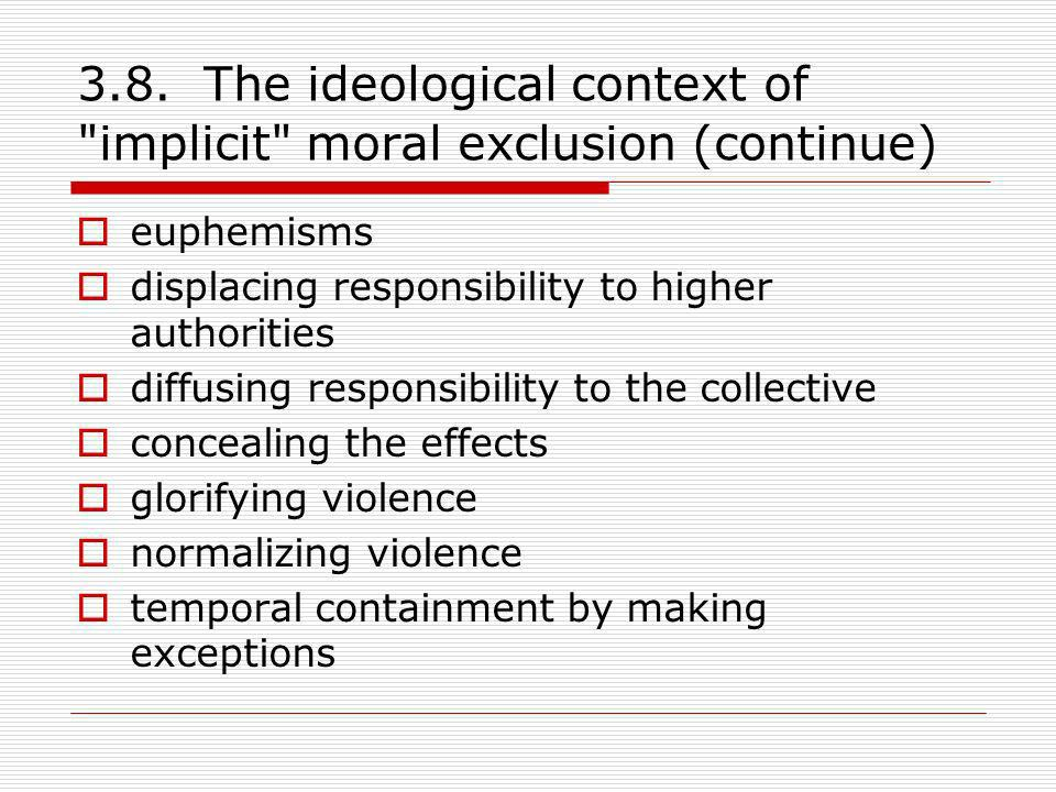 3.8. The ideological context of implicit moral exclusion (continue)