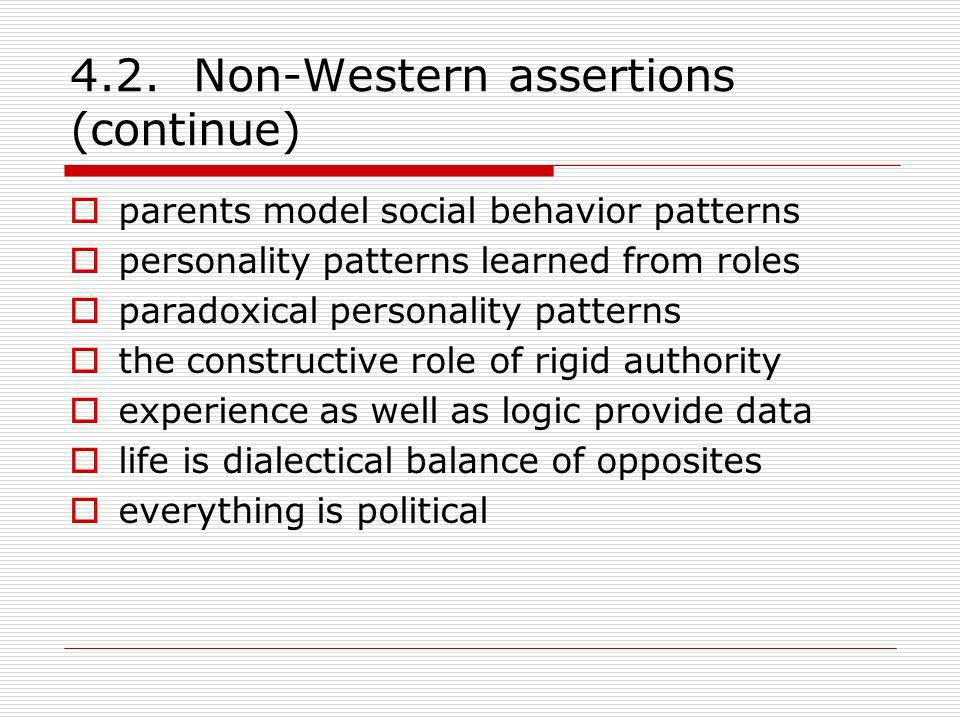 4.2. Non-Western assertions (continue)