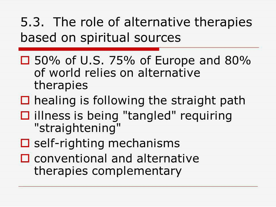 5.3. The role of alternative therapies based on spiritual sources