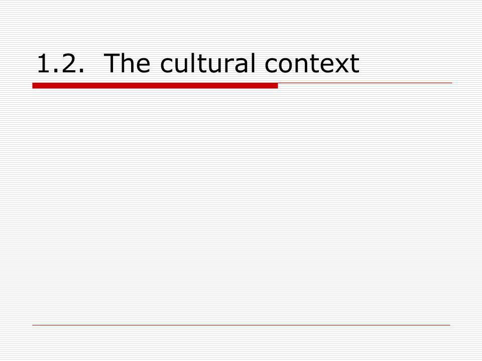 1.2. The cultural context